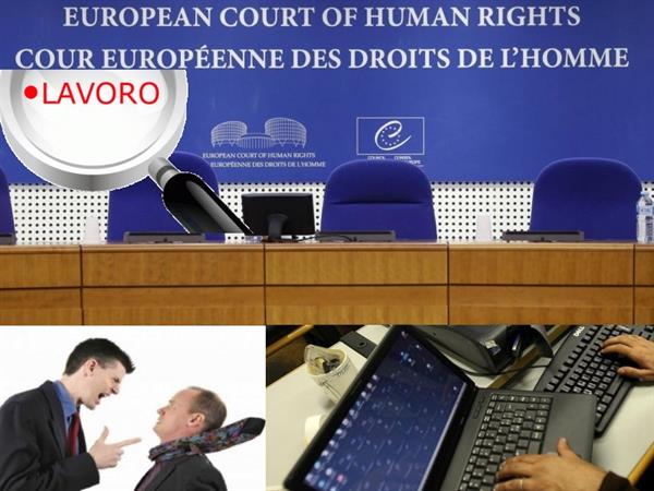 Licenziamento Matrimonio Lavoratore Uomo : Corte europea chi usa la mail aziendale a fini personali